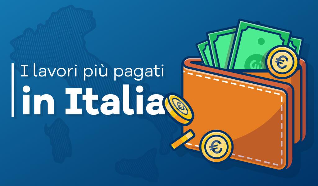 I lavori più pagati in Italia