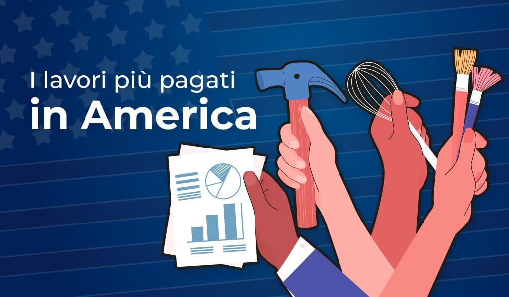 I lavori più pagati in America