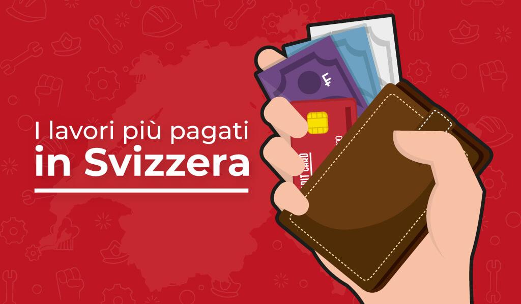 I lavori più pagati in Svizzera